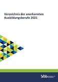 Verzeichnis der anerkannten Ausbildungsberufe 2021