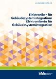 Umsetzungshilfe: Elektroniker/-in für Gebäudesystemintegration