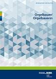 Orgelbauer/ Orgelbauerin
