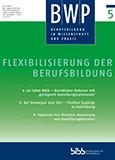 BWP 5/2019: Flexibilisierung der Berufsbildung