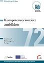 Kompetenzorientiert ausbilden - Ansätze und Erfahrungen aus Europa