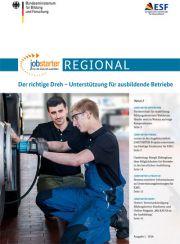 JOBSTARTER REGIONAL I/2016: Der richtige Dreh – Unterstützung für ausbildende Betriebe