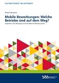 Mobile Bewerbungen: Welche Betriebe sind auf dem Weg?