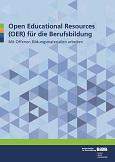 Open Educational Resources (OER) für die Berufsbildung