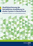 Qualitätssicherung der betrieblichen Ausbildung im dualen System in Deutschland