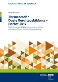 Themenradar Duale Berufsausbildung – Herbst 2017