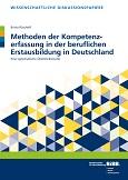 Methoden der Kompetenzerfassung in der beruflichen Erstausbildung in Deutschland