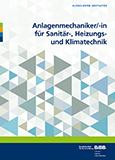 Anlagenmechaniker/-in für Sanitär-, Heizungs und Klimatechnik