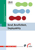 Beruf, Beruflichkeit, Employability