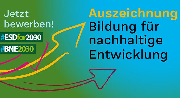 Bildung für nachhaltige Entwicklung: Jetzt für Auszeichnung bewerben!
