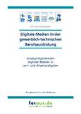 Digitale Medien in der gewerblich-technischen Ausbildung