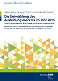 Die Entwicklung des Ausbildungsmarktes im Jahr 2016