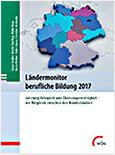 Ländermonitor berufliche Bildung 2017