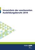 Verzeichnis der anerkannten Ausbildungsberufe 2019
