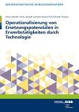 Operationalisierung von Ersetzungspotenzialen in Erwerbstätigkeiten durch Technologie