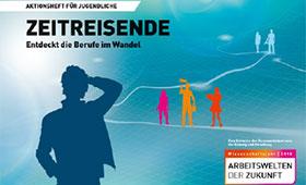 """Jugendaktion """"Zeitreisende – Entdeckt die Berufe im Wandel"""": Gewinner stehen fest"""