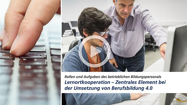 Video: Lernortkooperation - Zentrales Element bei der Umsetzung von Berufsbildung 4.0